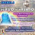 GRAN NOVEDAD Y PROMOCIÓN NUEVA MEDITACIÓN GUIADA DEL RAYO PLATINO A UN PRECIO ESPECIAL DE PROMOCIÓN!!