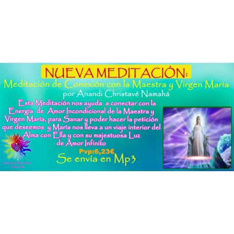 MEDITACION GUIADA CONEXION VIRGEN MARIA