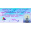 MEDITACIÓN GUIADA DE LIMPIEZA Y ARMONIZACIÓN DE CHAKRAS - MP3