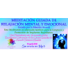MEDITACIÓN GUIADA DE RELAJACIÓN MENTAL Y EMOCIONAL - MP3