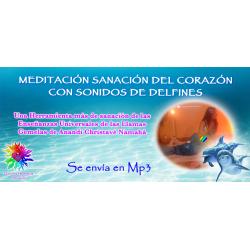 MEDITACIÓN SANACIÓN DEL CORAZÓN CON EL SONIDO DE LOS DELFINES - MP3