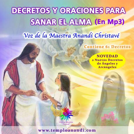 DECRETOS DE INVOCACIÓN Y SANACIÓN CANALIZADOS POR LA MAESTRA ANANDI