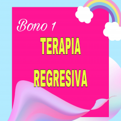 BONO 1 TERAPIA REGRESIVA