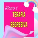 BONO 1 TERAPIA REGRESIVA