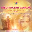 NUEVA  MEDITACIÓN GUIADA DE LA ABUNDANCIA DEL ARCÁNGEL URIEL Y MAESTRO JESÚS EN MP3