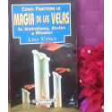LIBRO COMO PRACTICAR LA MAGIA DE LAS VELAS
