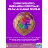 CURSO EVOLUTIVO ONLINE: ENSEÑANZAS UNIVERSALES DE LAS LLAMAS GEMELAS